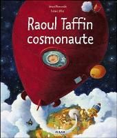 Moncombre & Pillot - Raoul Taffin cosmonaute (2011)