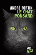 André Fortin - Le chat Ponsard (2013)