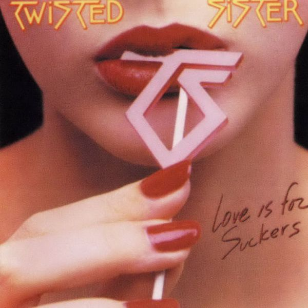 RPL 0346 Twisted Sister-Love Is For Suckers 01
