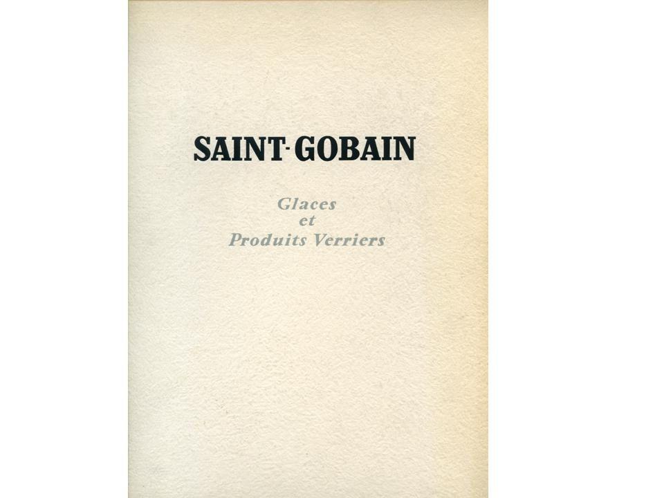 Album - groupe Saint-Gobain, 1956, une entreprise bientôt tricentenaire
