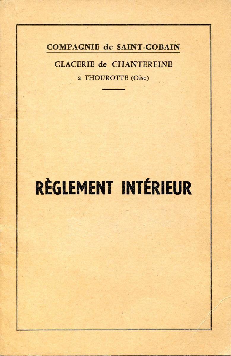 Album - Chantereine, le réglement intérieur de la Glacerie de Chantereine et les différents régimes de retraites des Employés de Saint-Gobain