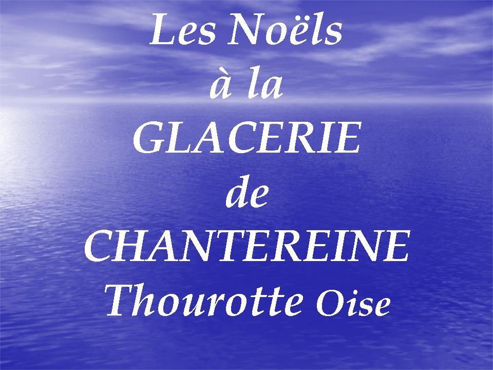 Album - Chantereine, les noëls à la Glacerie