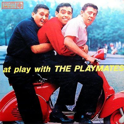 THE PLAYMATES - AT PLAY WITH THE PLATMATES