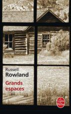 Russell Rowland - Grands espaces