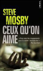 Steve Mosby - Ceux qu'on aime