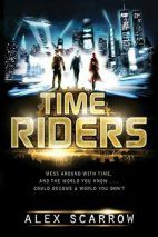 Alex Scarrow - Time Riders