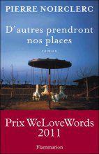Pierre-Noirclerc---D-autres-prendront-nos-places.jpg