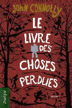John Connolly - Le livre des choses perdues