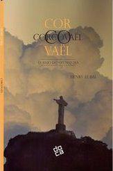 Corcovaël - Anjo do Oitavo Dia , de Henry Le Bal,