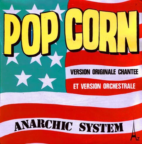 Anarchic System - Pop Corn - sm