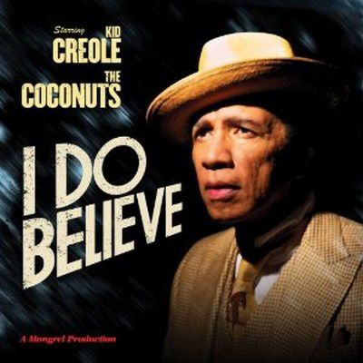 i do believe kid creole and the coconuts