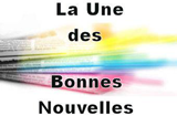 la-une-des-bonnes-nouvelles