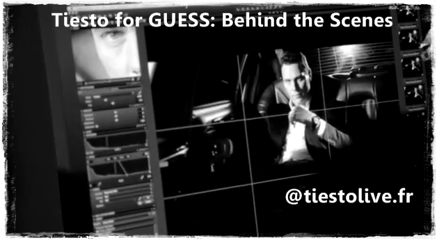 Tiesto for GUESS Behind the Scenes les coulisses
