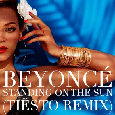 BEYONCE---STANDING-BY-THE-SUN--TIESTO-REMIX-.jpg
