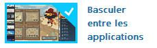 Basculer entre les applications