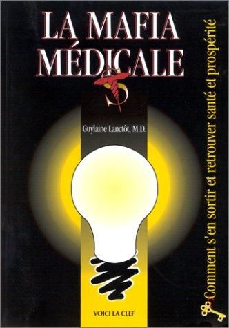 la mafia médicale