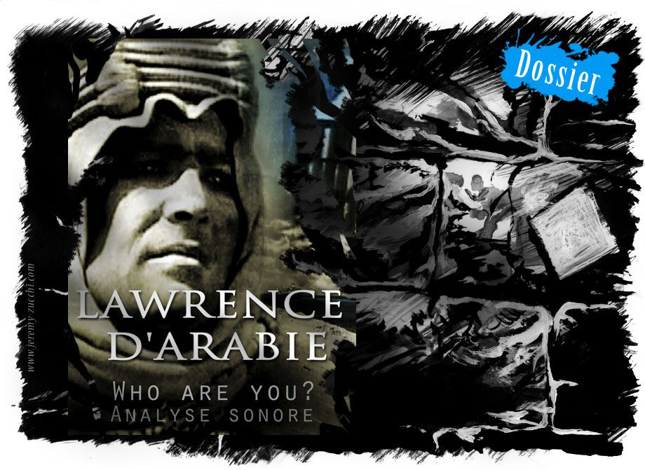Analyse sonore d'une séquence de Lawrence d'Arabie de David Lean