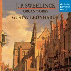 jan pieterszoon sweelinck organ works gustav leonhardt