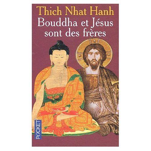T N Hanh Bouddha et Jésus