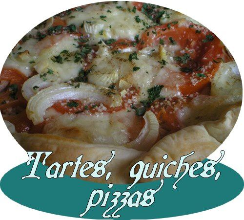 tartes, quiches, pizzas