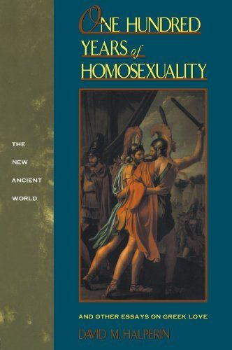 one-hundred-years-of-homosexuality-and-other-essays-on-gre.jpeg
