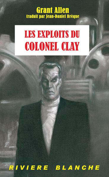 Exploits du colonel Clay