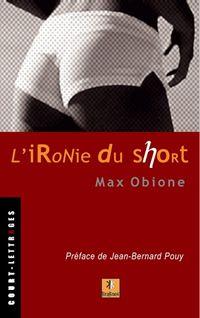 Ironie du short