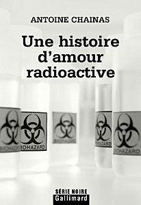 histoire amour radioactive