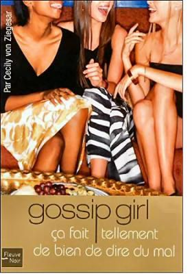 gossip girl, cecily von ziegesar, livre pour fille, shopping, mec, histoires, roman