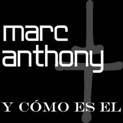 marc_anthony_-_y_como_es_el.jpg