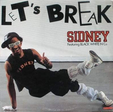 Sidney - Let's Break - 1984