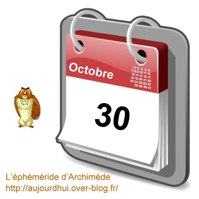 éphéméride 30 octobre