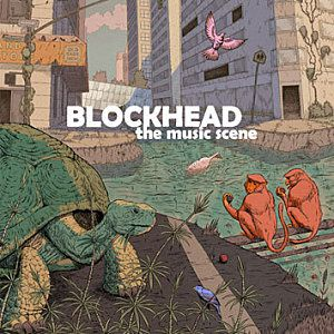 Blockhead-The Music Scene