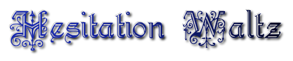 Hesitation-Waltz.png
