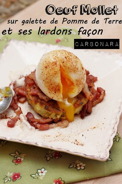 oeuf mollet sur sa galette de pomme de terre et ses lardons fa on carbonara. Black Bedroom Furniture Sets. Home Design Ideas