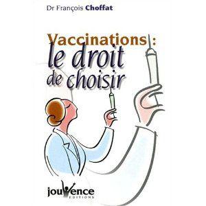 choffat, vaccination le droit de choisir