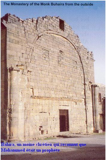 5 le monastère du moine Bahira qui reconnu Mohammed