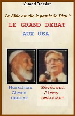 GRAND DEBAT Ahmed Deedat vs Jimmy Swaggart