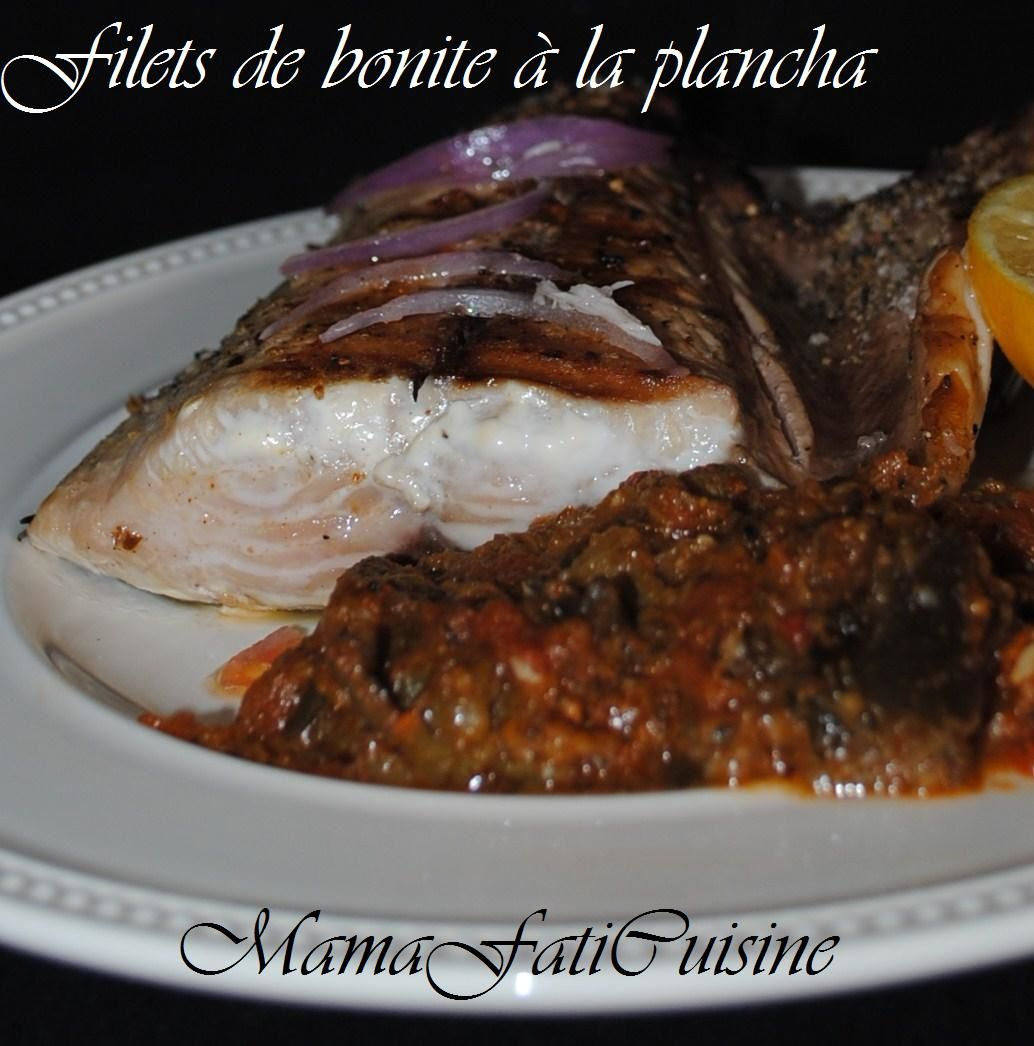 Filets de bonite la plancha mama fati for Poissons a la plancha