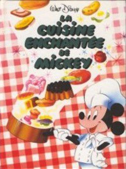La Cuisine Enchantee De Mickey