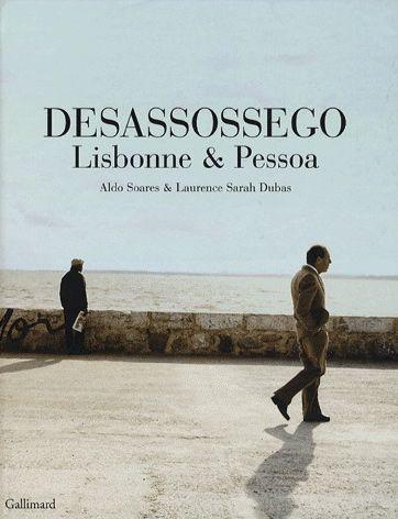 Desassossego Lisbonne et Pessoa