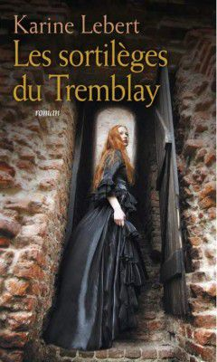 Les sortileges du tremblay