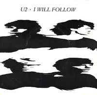 U2 I will Follow single