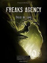 Freaks Agency - Celui du Sang (tome 2)