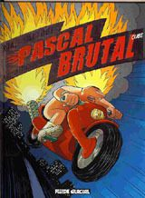 Pascal Brutal t.03