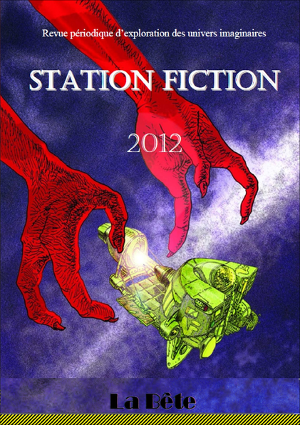 station fiction la bete