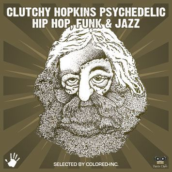 Clutchy_Hopkins_Psychedelic_Hip_Hop_Funk_and_Jazz-Selected_.jpg