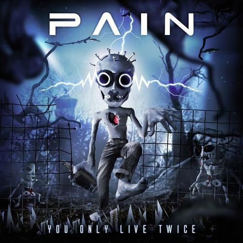 pain-you only live twice