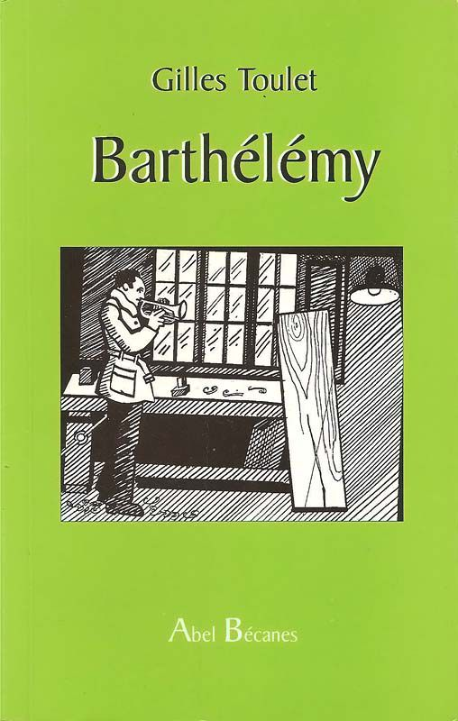 Barthelemy - Gilles Toulet