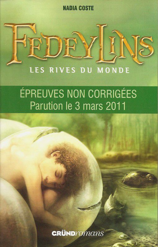 Fedeylins, T1 - Les rives du monde - Nadia Coste